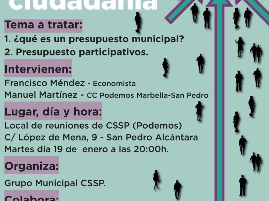 Encuentros con la  ciudadanía: PRESUPUESTOS MUNICIPALES