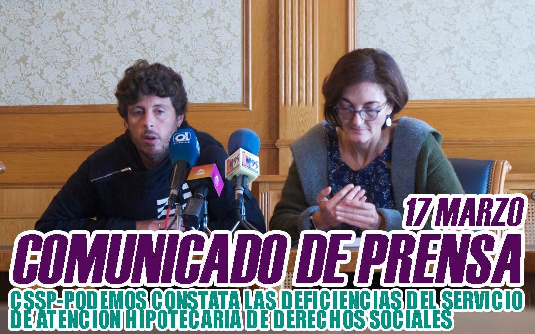 CSSP-PODEMOS CONSTATA LAS DEFICIENCIAS DEL SERVICIO DE ATENCIÓN HIPOTECARIA DE DERECHOS SOCIALES