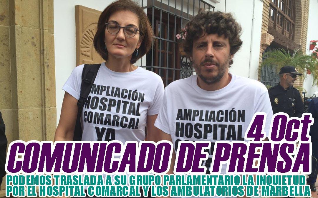 PODEMOS TRASLADA A SU GRUPO PARLAMENTARIO LA INQUIETUD POR EL HOSPITAL COMARCAL Y LOS AMBULATORIOS DE MARBELLA